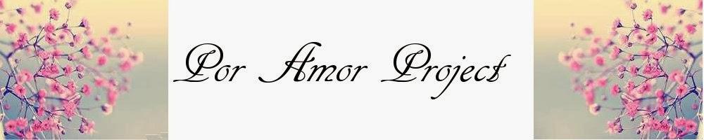 Por Amor Project