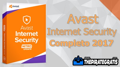 Avast Internet Security 2017 + Serial Ativador Completo