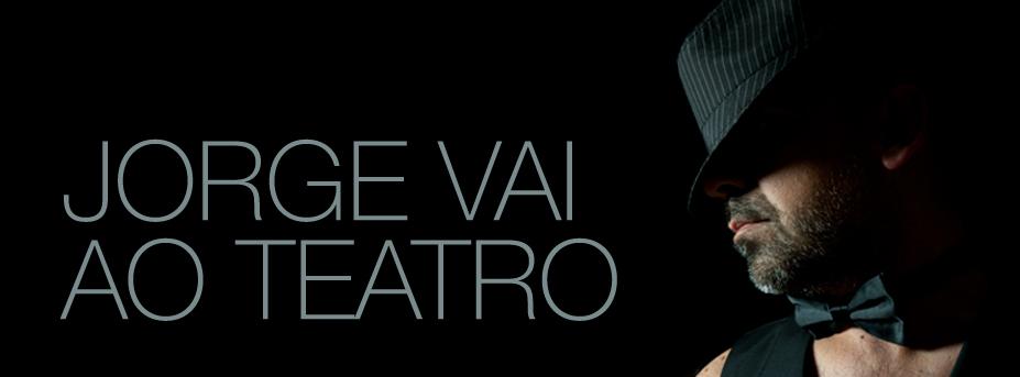 Jorge Vai ao Teatro