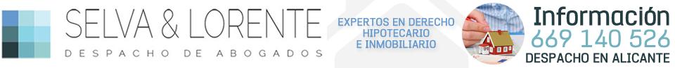 Selva&Lorente - 669 140 526 - Abogado Hipotecario en Alicante