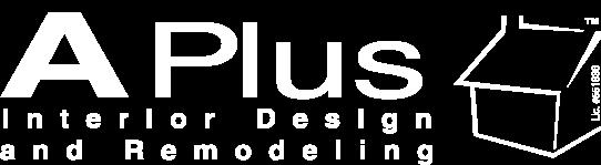 APlus Interior Design & Remodeling