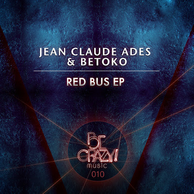 Jean Claude Ades & Betoko - Red Bus EP