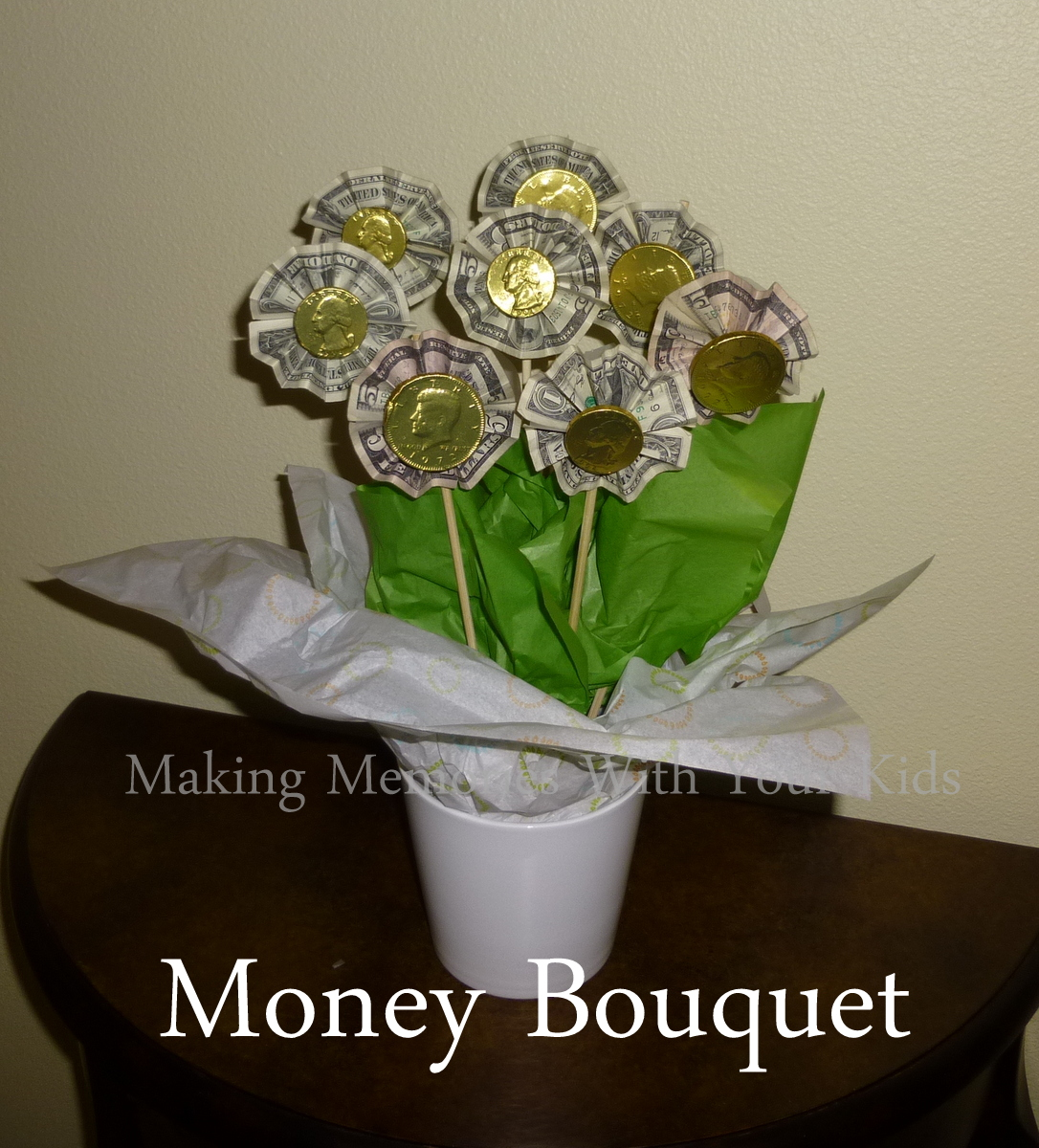 Money bouquet making memories with your kids izmirmasajfo