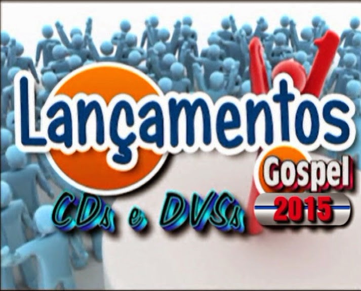 http://www.avidagospel.blogspot.com.br/2014/08/novos-cds-e-dvds-lancamentos-gospel.html