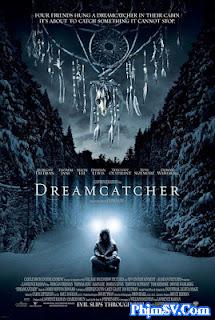 Kẻ Đuổi Bắt Giấc Mơ - Dreamcatcher