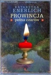 http://lubimyczytac.pl/ksiazka/205239/prowincja-pelna-czarow
