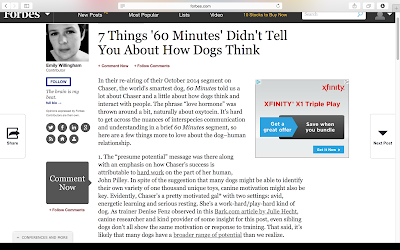 http://www.forbes.com/sites/emilywillingham/2015/06/15/7-things-60-minutes-didnt-tell-you-about-how-dogs-think/