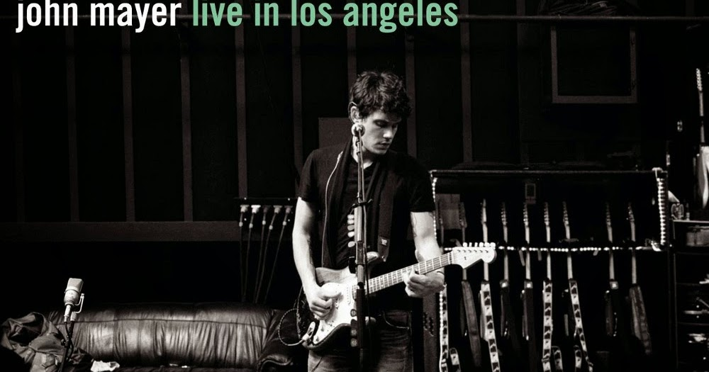 Love Life Love Music Album Review John Mayer Where The Light Is John Mayer Live In Los