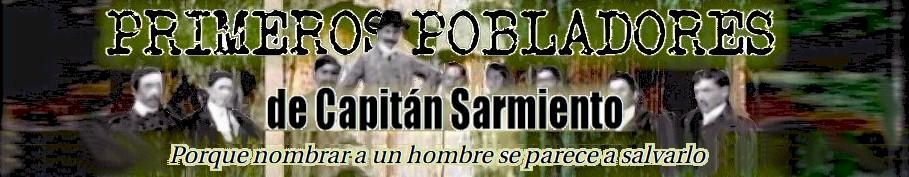 Primeros pobladores de Capitán Sarmiento