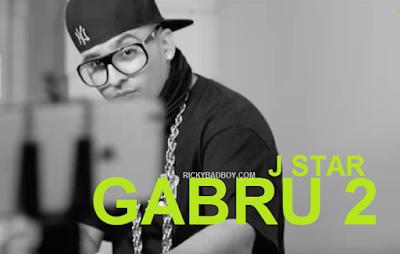 GABRU 2 LYRICS - J Star ft Himanshi Khurana
