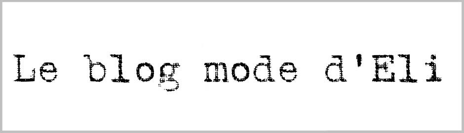 Le blog mode d'Eli