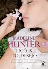 Lições do desejo * Madeline Hunter