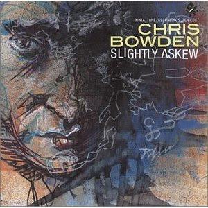 Chris Bowden - Slightly Askew (Jazz)