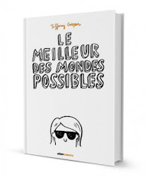 LE MEILLEUR DES MONDES POSSIBLES (Alter Comics)