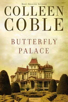 Book review of Butterfly Palace by Colleen Coble (Thomas Nelson) by papertapepins