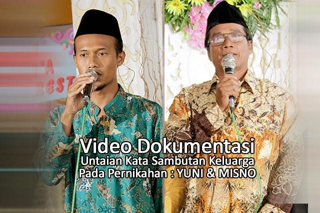 Video Dokumentasi Potongan Untaian Kata Sambutan pada Pernikahan YUNI & MISNO - www.weddingyunimisno.ga