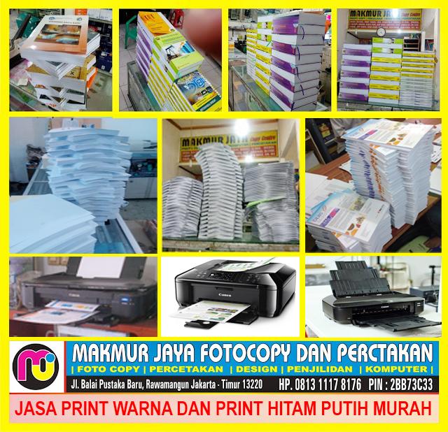 Jasa Print Warna Murah dan Print Hitam Putih Murah 24 Jam Rawamangun Jakarta