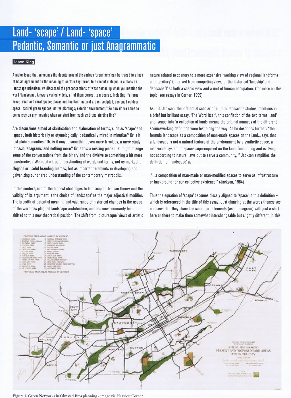 landscape urbanism essay in atlantis magazine using definitions from jb jackson s essay the word itself the parallels between space and scape are delineated as jackson s cultural reading of