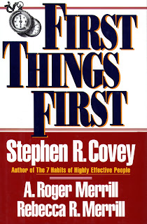 Stephen Covey: First Things First