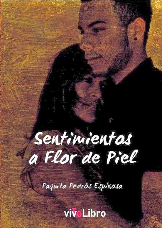 """Mi Libro""""Sentimientos a Flor de Piel"""""""