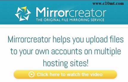 Sử dụng Mirrorcreator để upload 1 file lên nhiều hosting www.c10mt.com