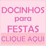 DOCINHOS PARA FESTAS