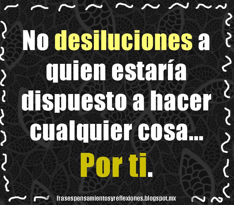 Frases De Desilucion
