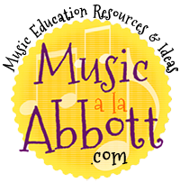 Music a la Abbott - Amy Abbott - Kodály Inspired Blog and Teachers Music Education Resource Ideas