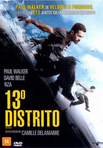 B13: 13º Distrito Torrent - BluRay 1080p Dublado