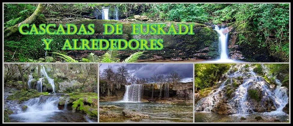 CASCADAS DE EUSKADI Y ALREDEDORES