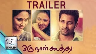 Oru Naal Koothu Official Theatrical Trailer _ Dinesh _ Mia George _ Justin Prabhakaran