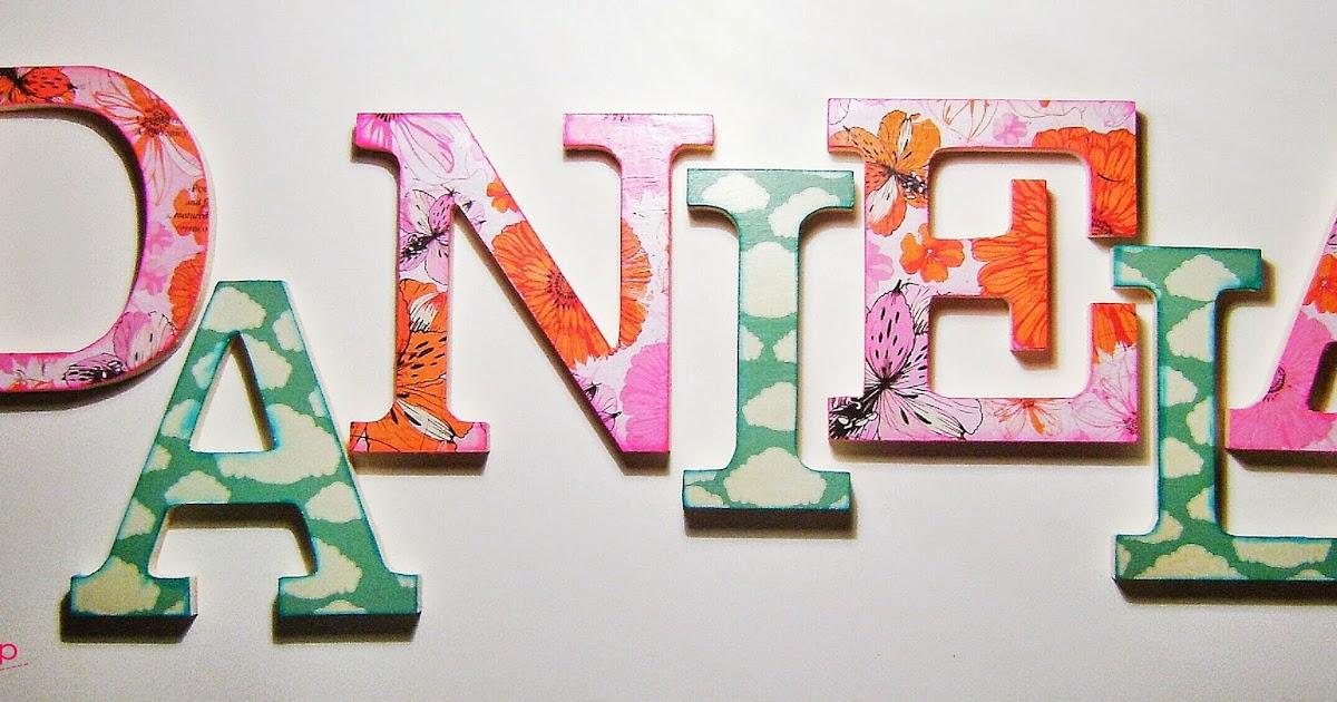 Gala scrap letras decoradas para daniela - Letras decoradas scrap ...