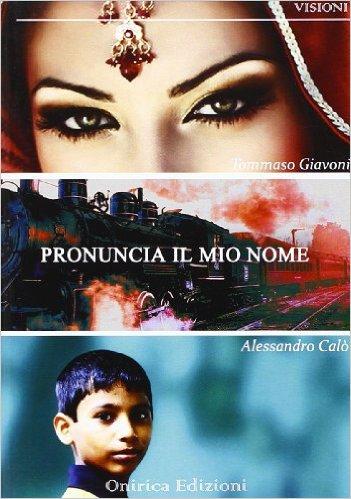 Pronuncia il mio nome - Tommaso Giavoni
