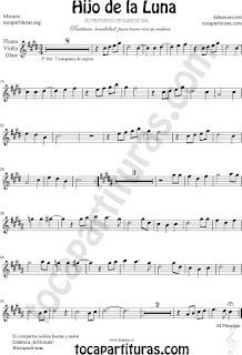 Tono Original Hijo de la Luna Partitura de Flauta, Violín, Oboe e instrumentos afinados en Do y clave de Sol en 2º línea  (partitura fácil arriba)