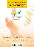 PLANEJAMENTO ESTRATÉGICO DE EVANGELIZAÇÃO 2010/2017