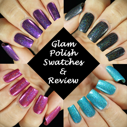 Glam Polish Swatches and Review