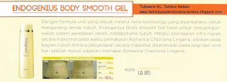 Info & Harga Twin Tulip Lingerie 2014 : Endogenius Body Smooth Gel - Romance Chezreine