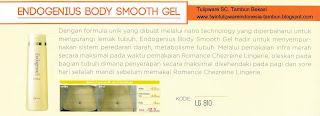 Info & Harga Twin Tulip Lingerie 2014 : Endogenius Body Smooth Gel - Romance Chezreine