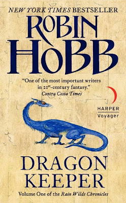 Book Cover of Dragon Keeper by Robin Hobb (Rain Wilds Chronicles: Book One)