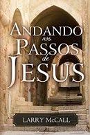 Sigamos: Andando nos Passos de Jesus ☾☆