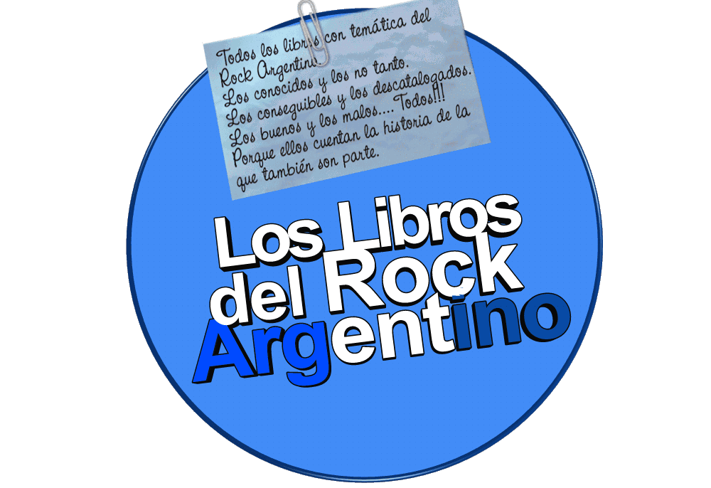 LOS LIBROS DEL ROCK ARGENTINO