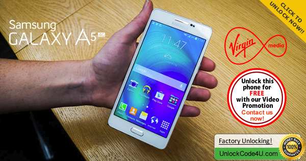 Factory Unlock Code for Samsung Galaxy A5 from Virgin UK