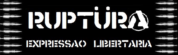 (A) Rüptura Anti Música - Expressão Libertária Crust Queer Punx (E)