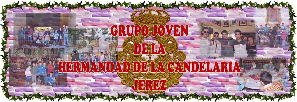 BLOG OFICIAL DEL GRUPO JOVEN DE LA HERMANDAD DE LA CANDELARIA DE JEREZ