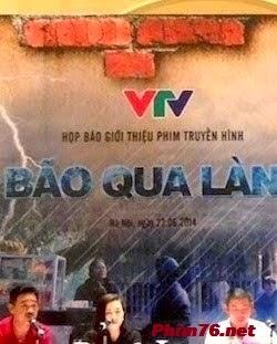 Bão Qua Làng - Vtv1