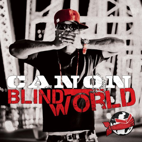 Canon - Blind World 2011 English Christian Album