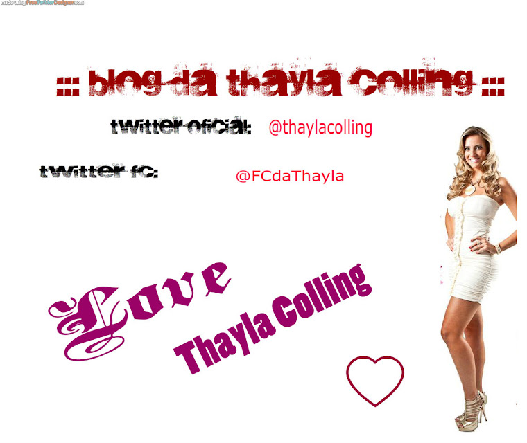 ::: Blog da Thayla Colling :::
