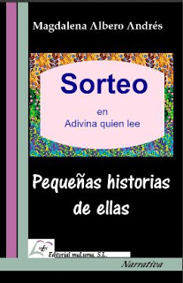 Sorteo de Pequeñas historias de ellas de Magdalena Albero Andrés