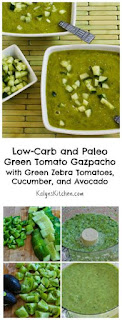 Green Tomato Gazpacho with Green Zebra Tomatoes, Cucumber, and Avocado  [from KalynsKitchen.com]