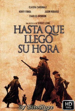 Hasta Que LLego Su Hora 1968 | DVDRip Latino HD GDrive 1 Link